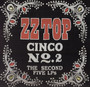 Cinco No. 2: Second - ZZ Top