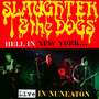 Hell In New York - Slaughter & The Dogs