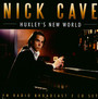 Huxley's New World - Nick Cave
