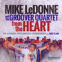 From The Heart - Mike And The Groover  Ledonne Quartet