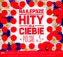 Najlepsze Hity Dla Ciebie - Polskie vol. 3 - Najlepsze Hity Dla Ciebie