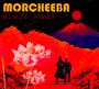 Blaze Away - Morcheeba