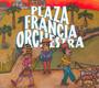 Plaza Francia Orchestra - Plaza Francia