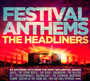 Festival Anthems: The Headliners - Festival Anthems: The Headliners  /  Various