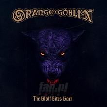 Wolf Bites Back - Orange Goblin