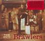 Brawlers (Orphans) - Tom Waits