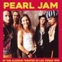 At The Aladdin Theater In Las Vegas 1993 - FM Broadcast - Pearl Jam