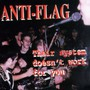 Their System Doesn't.. - Anti-Flag