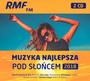 Muzyka Najlepsza Pod Słońcem 2018 - Radio RMF FM: Najlepsza Muzyka