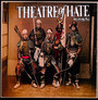 Kinshi - Theatre Of Hate