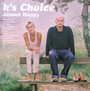 Almost Happy - K's Choice