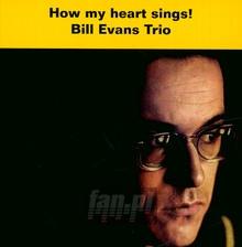 How My Heart Sings - Bill Evans