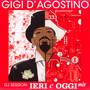 DJ Session: Leri E Oggi - Gigi D'agostino