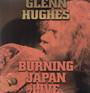 Burning Live Japan - Glenn Hughes