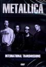 International Transmissions - Metallica