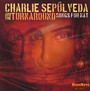 Songs For Nat - Charlie Sepulveda