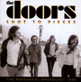 Shot To Pieces - The Doors