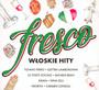Fresco - Włoskie Hity - V/A