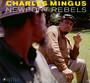Newport Rebels - Charles Mingus