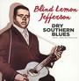 Dry Southern Blues: 1925-1929 Recordings - Blind Lemon Jefferson