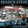 Can U Cook? - Seasick Steve
