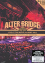 Live From The Royal Alber - Alter Bridge