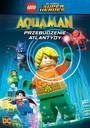 Lego DC Super Heroes: Przebudzenie Atlantydy - Movie / Film