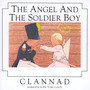 Angel & The Soldier Boy - Clannad