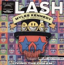 Living The Dream - Slash feat. Kennedy, Myles & The Conspirators
