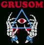II - Grusom