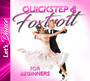 Quickstep & Foxtrott For Begginers - Let's Dance