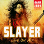 Live On Air - Slayer
