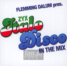 ZYX Italo Disco In The Mix - Flemming Dalum Pres.