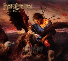 Upon Desolate Sands - Hate Eternal