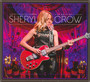 Live At The Capitol Theater - Sheryl Crow