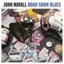 Road Show Blues - John Mayall