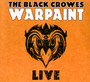 Warpaint Live - The Black Crowes