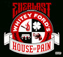 Whitey Ford's House Of Pain - Everlast