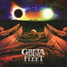 Anthem Of The Peaceful Army - Greta Van Fleet