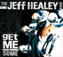 Get Me Some - Jeff Healey