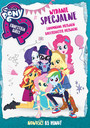 My Little Pony Equestria Girls: Zapomniana Przyjaźń - Movie / Film