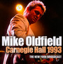 Carnegie Hall 1993 - Mike Oldfield