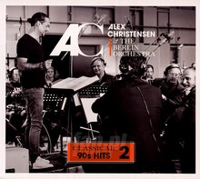 Classical 90's Hits 2 - Alex Christensen  & The Berlin Orchestra