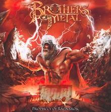 Prophecy Of Ragnaroek - Brothers Of Metal