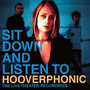 Sit Down & Listen To - Hooverphonic