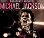 The Broadcast Archives - Michael Jackson