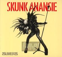 25live@25 - Skunk Anansie
