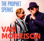 Prophet Speaks - Van Morrison