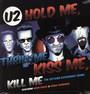 Hold Me, Kiss Me - U2