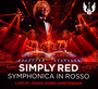 Symphonica In Rosso - Live At Ziggo Dome Amsterdam - Simply Red